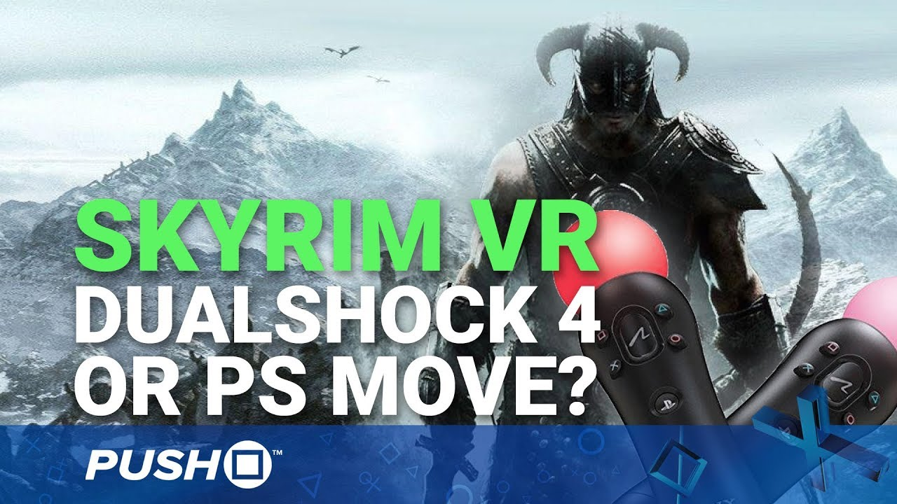 Ps4 skyrim vr how to play move control