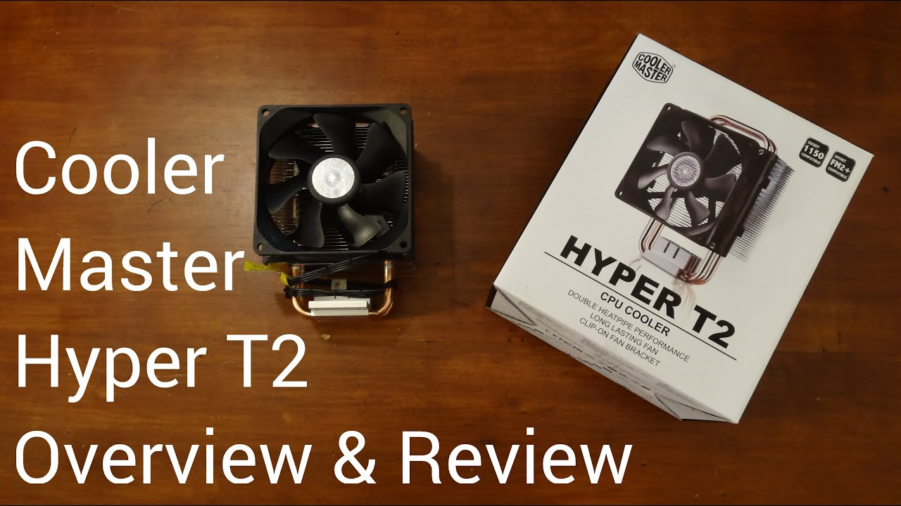 Cooler master hyper t2 manual
