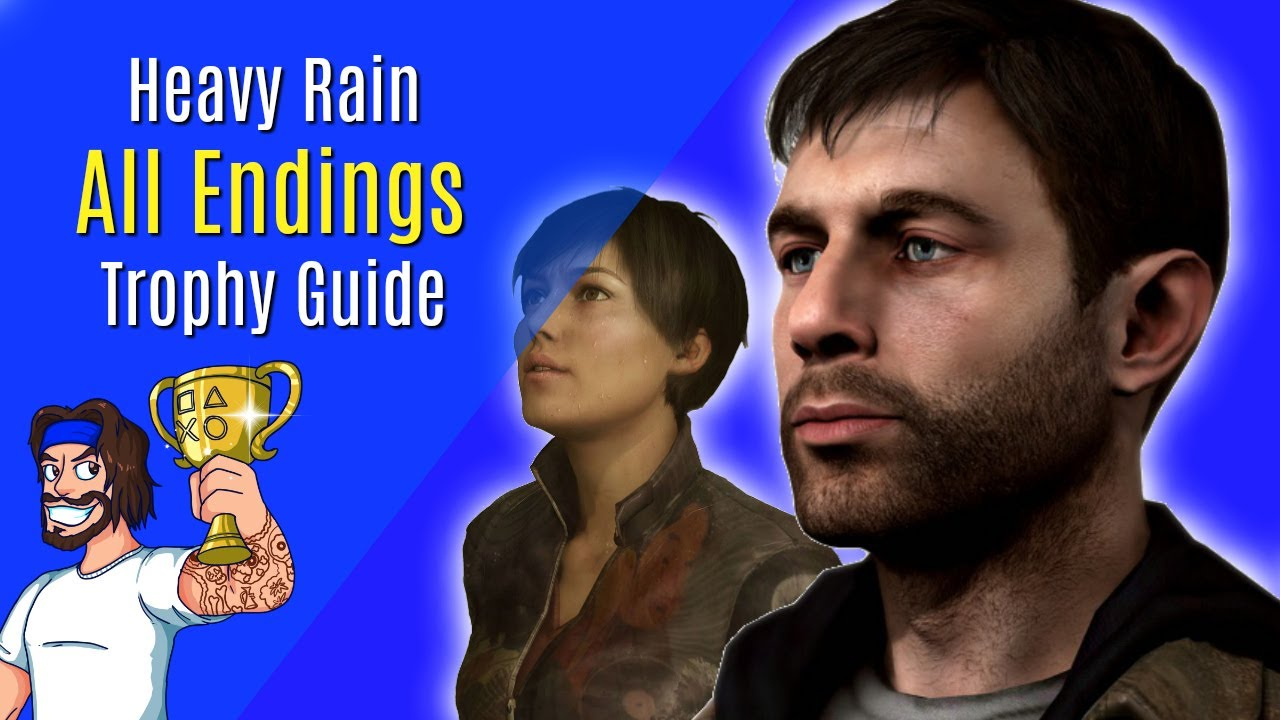 Heavy rain all endings trophy guide