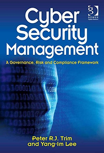 Cyber security management a governance risk and compliance framework pdf