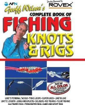 Geoff wilson fishing knots and rigs pdf