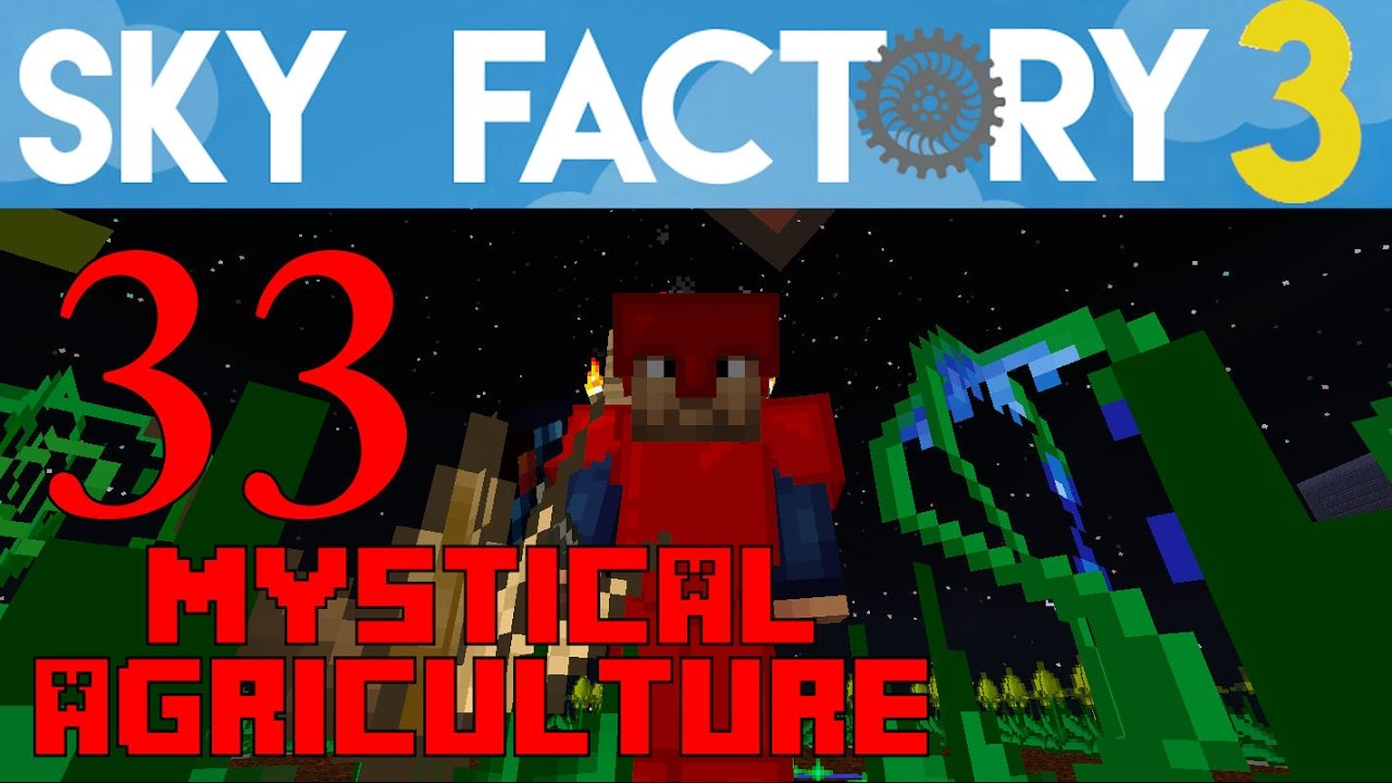 Sky factory mystical agriculture guide